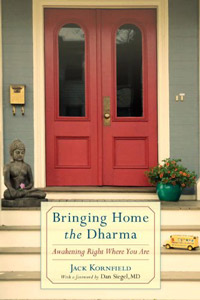 Jack Kornfield Bringing Home the Dharma