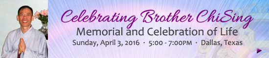 Brother ChiSing Memorial and Life Celebration