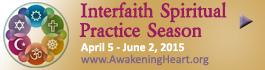 Spiritual Pratice Period: Easter->Wesak 2015