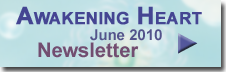 Awakening Heart Newsletter
