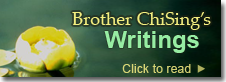 Brother ChiSing's Writings
